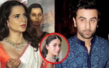 After Slamming Alia Bhatt, Kangana Ranaut Now Spits Fire On Ranbir Kapoor!