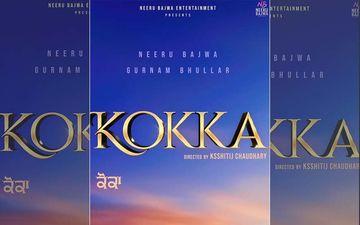 Kokka: Gurnam Bhullar To Star Opposite Neeru Bajwa