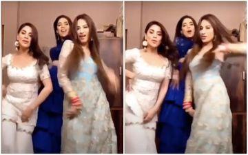 Kundali Bhagya: Mahira Sharma, Shraddha Arya And Anjum Fakih Flaunt Their Killer Moves In This Throwback Video
