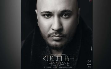 B Praak Drops His New Track 'Kuch Bhi Ho Jaye' Amid Lockdown