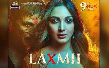Laxmii: 5 Reasons Why You MUST Watch Akshay Kumar And Kiara Advani Starrer That Is A Gamechanger