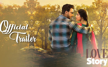 Love Story Trailer Out: Bonny Sengupta, Rittika Sen Seem Impressive In This Slice Of Life Film