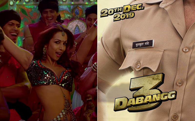 Dabangg 3: Malaika Arora's Munni Act to Be Replaced by Salman's Munna Number