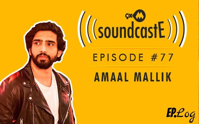 9XM SoundcastE: Episode 77 With Amaal Mallik