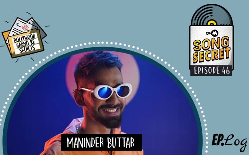 9XM Song Secret Podcast: Episode 46 With Maninder Buttar