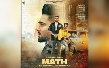 Daljeet Chahal's New Song Math Coming Soon