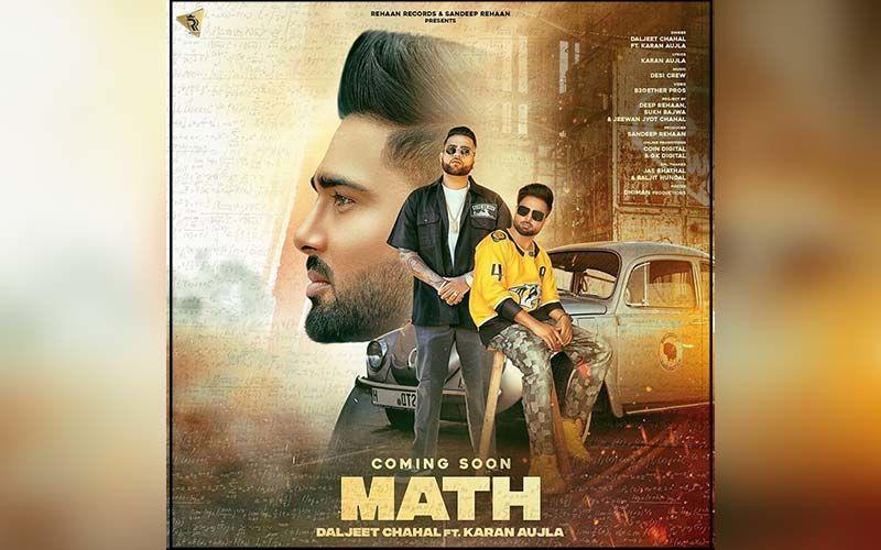 Daljeet Chahal's New Song Math Coming Soon