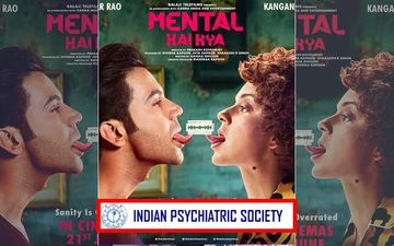 "Kangana Ranaut's Mental Hai Kya Lands In Trouble; Indian Psychiatric Society Complains, ""Title Is Insensitive, Inhuman And Degrading"""