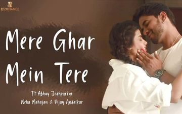 Mere Ghar Me Tere: Vijeta Star Neha Mahajan Now Featuring In A Romantic New Music Video