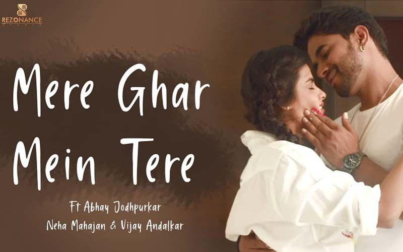 Mere Ghar Me Tere: Vijeta Star Neha Mahajan Now Featuring In A Romantic New Music Video