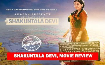 Shakuntala Devi Movie Review: Vidya Balan In A Tough Role Gets Her Math Right Once Again; Totally BINGEWORTHY, Vidya Kasam!