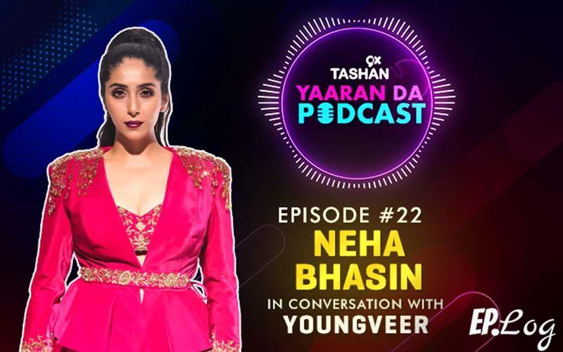 9X Tashan Yaaran Da Podcast: Episode 22 With Neha Bhasin