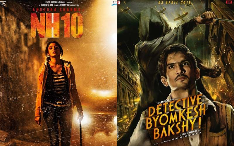 Anushka Sharma's NH10 And Sushant Singh Rajput's Detective Byomkesh Bakshy; 2 Gripping Thrillers To Keep You Hooked During The Lockdown-PART 40
