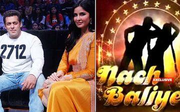 Nach Baliye 9: Not Exes, Real Jodis Will Participate. Salman Khan May Produce The Show With Katrina Kaif As Judge