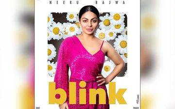 Nimrat Khaira's Song Blink Starring Neeru Bajwa To Release On Oct 26