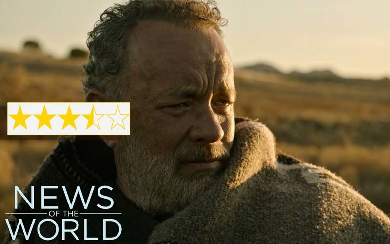 News Of The World Movie Review: This Film Is Tom Hanks' Best In Years