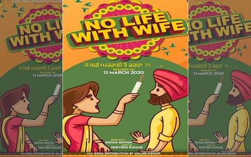 No Life With Wife: Karamjit Anmol's Second Production Gets Release Date