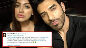 Bigg Boss 13: Paras Chhabra's GF Akanksha Puri TROLLED For Misspelling His Name; Actress Hits Back With A Vague Reply
