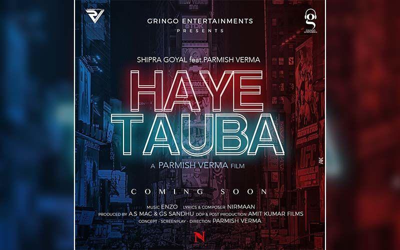 Parmish Verma Begins Shooting Of His Song 'Haye Tauba'
