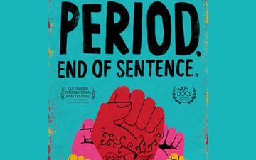 मासिक धर्म बनी फिल्म 'पीरियड. इंड ऑफ सेंटेंस' को ऑस्कर के लिए नामित किया गया
