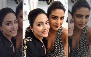 Priyanka Chopra Sets An Empowering Example At Cannes; Actress' Special Party Invite For Hina Khan Proves It