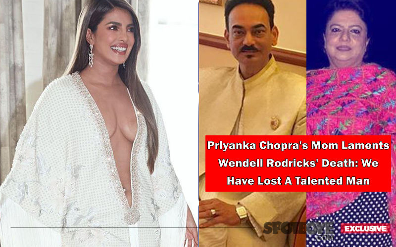 Priyanka Chopra's Mom: 'My Daughter Only Got Stronger After Wendell Rodricks' Comment On Her Grammys Outfit'- EXCLUSIVE