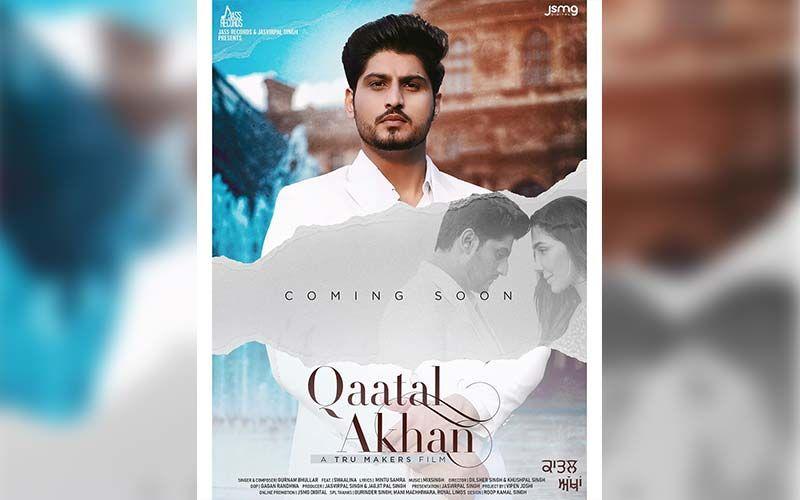 Gurnam Bhullar's New Song 'Qaatal Ankhan' Is Releasing On Aug 26