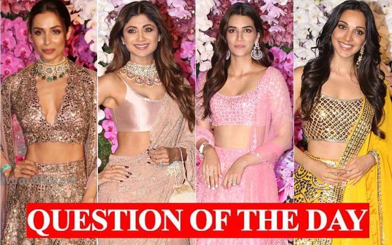 Malaika Arora, Shilpa Shetty, Kriti Sanon, Kiara Advani- Who Was The Best Dressed At Akash Ambani-Shloka Mehta's Wedding Party?