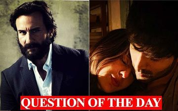 Are You Disappointed That Saif Ali Khan Will Not Be Seen With Daughter Sara In Love Aaj Kal Sequel?