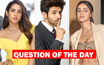 Does Kartik Aaryan Love Sara Ali Khan OR Ananya Panday?