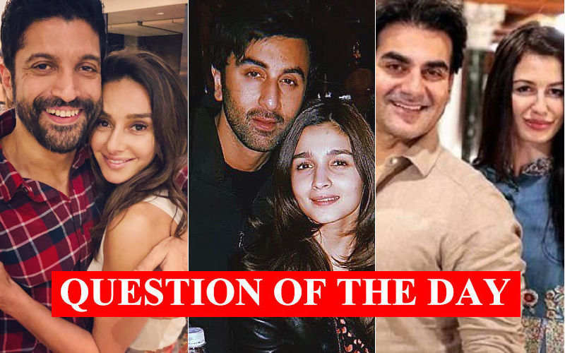 QUESTION OF THE DAY: Who's Marrying First--- Ranbir-Alia, Farhan-Shibani Or Arbaaz-Georgia?