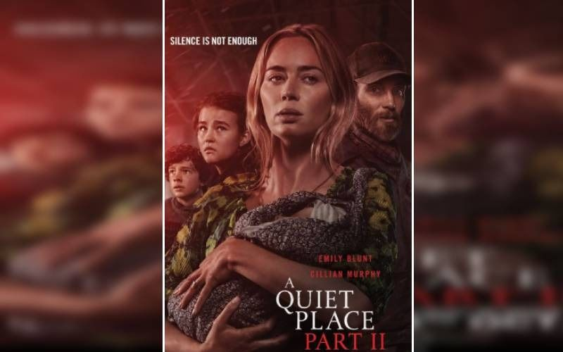 A Quiet Place Part II Starring Emily Blunt Is Set To Release On 8 October In India
