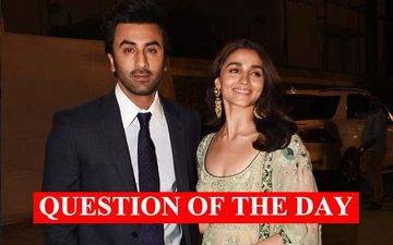 Do You Think Ranbir Kapoor And Alia Bhatt Will Get Married?