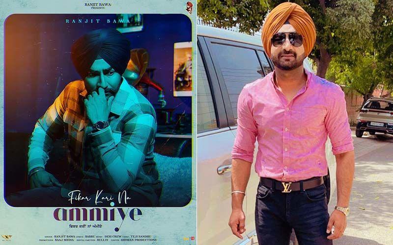 Fikar Kari Na Ammiye: Ranjit Bawa Releases The Trailer Of His Upcoming Melody