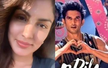 Dil Bechara Release: Late Sushant Singh Rajput's Girlfriend Rhea Chakraborty Gets Emotional; Pens 'I Will Celebrate You And Your Love'