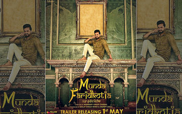 Roshan Prince Starrer 'Munda Faridkotia' Trailer Releasing Tomorrow