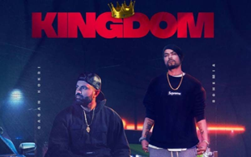 Kingdom: Gagan Kokri And Bohemia's New Groovy Song Hits The Music Chart; Receives Overwhelming Response