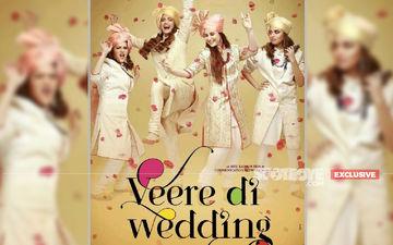 Veere Di Wedding 2: Sonam Kapoor, Kareena Kapoor Khan, Swara Bhaskar, Shikha Talsania To Begin Shoot After Bebo's Delivery- EXCLUSIVE