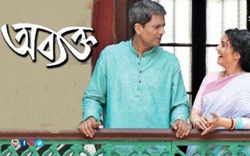 Abyakto: Arpita Chatterjee, Adil Hussain, Anubhav Kanjilal Starrer To Release On This Date