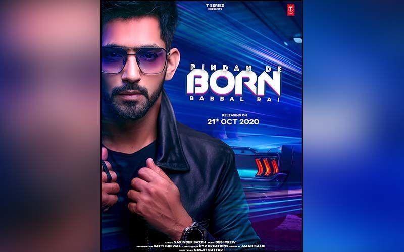 Babbal Rai's Pindan De Born To Release On Oct 21