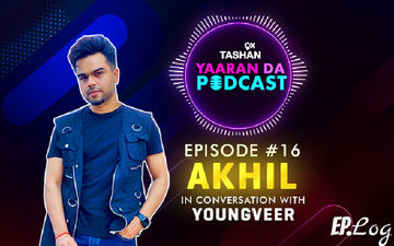 9X Tashan Yaaran Da Podcast: Episode 16 With Akhil