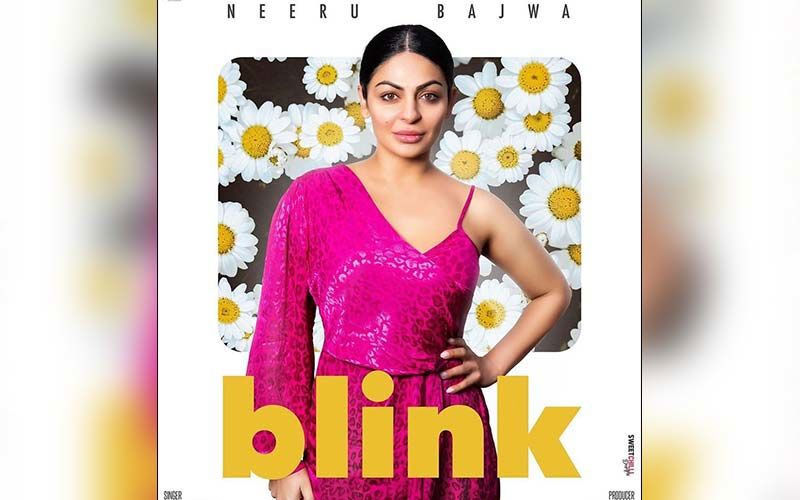 Actress Neeru Bajwa Starrer Song Blink By Nimrat Khaira Is Out