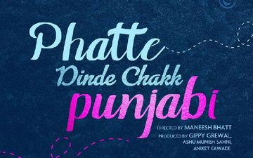 Phatte Dinde Chakk Punjabi: Gippy Grewal, Neeru Bajwa Starrer Film Goes On Floor