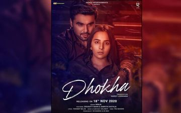 Dhokha By Ninja Featuring Sruishty Mann Released