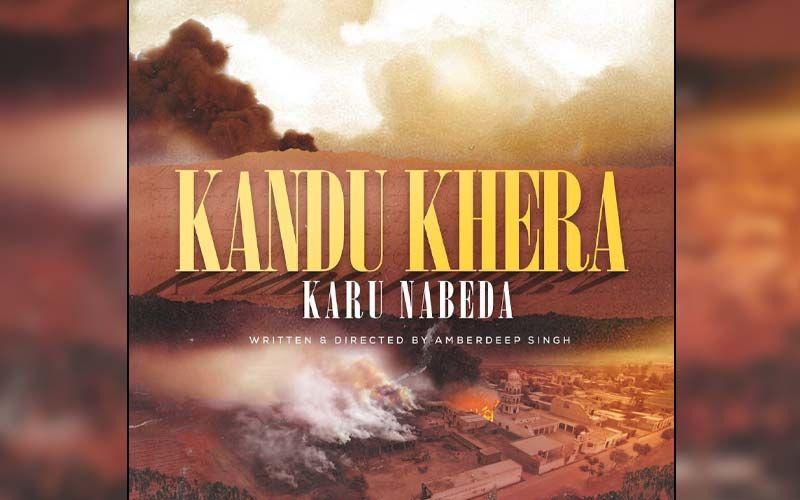 Director Amberdeep Singh Announces His Next Film 'Kandu Khera'