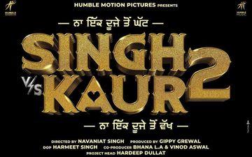 Gippy Grewal Shares Poster Of His Next Film 'Singh Vs Kaur 2'