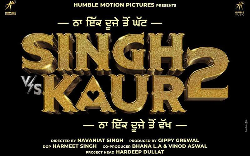 Gippy Grewal Shares Poster Of His Next Film 'Singh Vs Kaur 2'