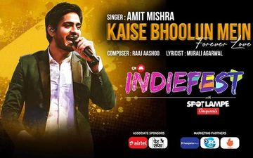 9XM Indiefest With SpotlampE Song 'Kaise Bhoolun Mein- Forever Love' Out: Amit Mishra's Romantic Pop Song Is All Set To Rule Hearts