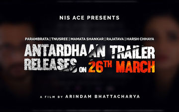 Antardhaan Official Trailer Releasing On This Date; Read Details Inside