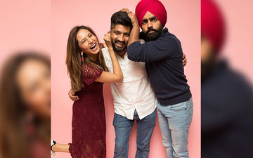 Qismat 2: Ammy Virk, Jagdeep Siddhu And Sargun Mehta Share Adorable Team Pictures